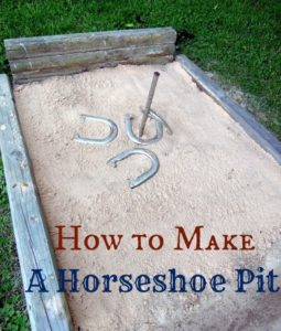 build a horseshoe pit