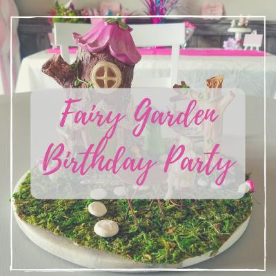 Fairy Garden Birthday Party Ideas