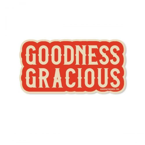 Goodness-Gracious-Sticker