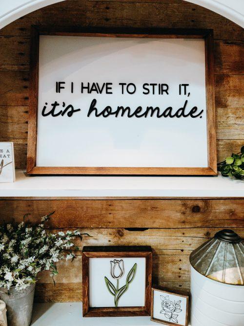 It's homemade