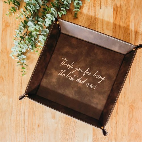 Tray engraved with Thank you for being the best Dad ever